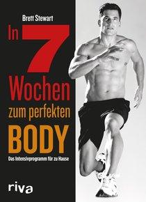 Brett Stewart – In 7 Wochen zum perfekten Body – Rezension