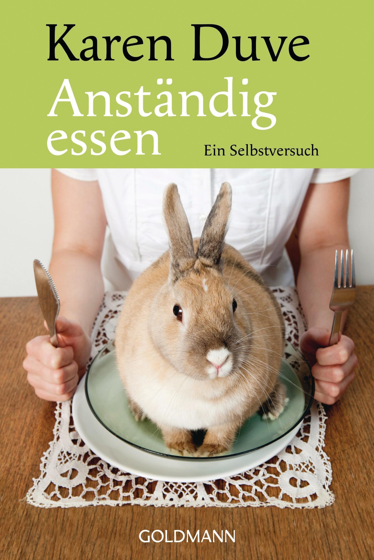 """Rezension – """"Anständig Essen"""" von Karen Duve"""