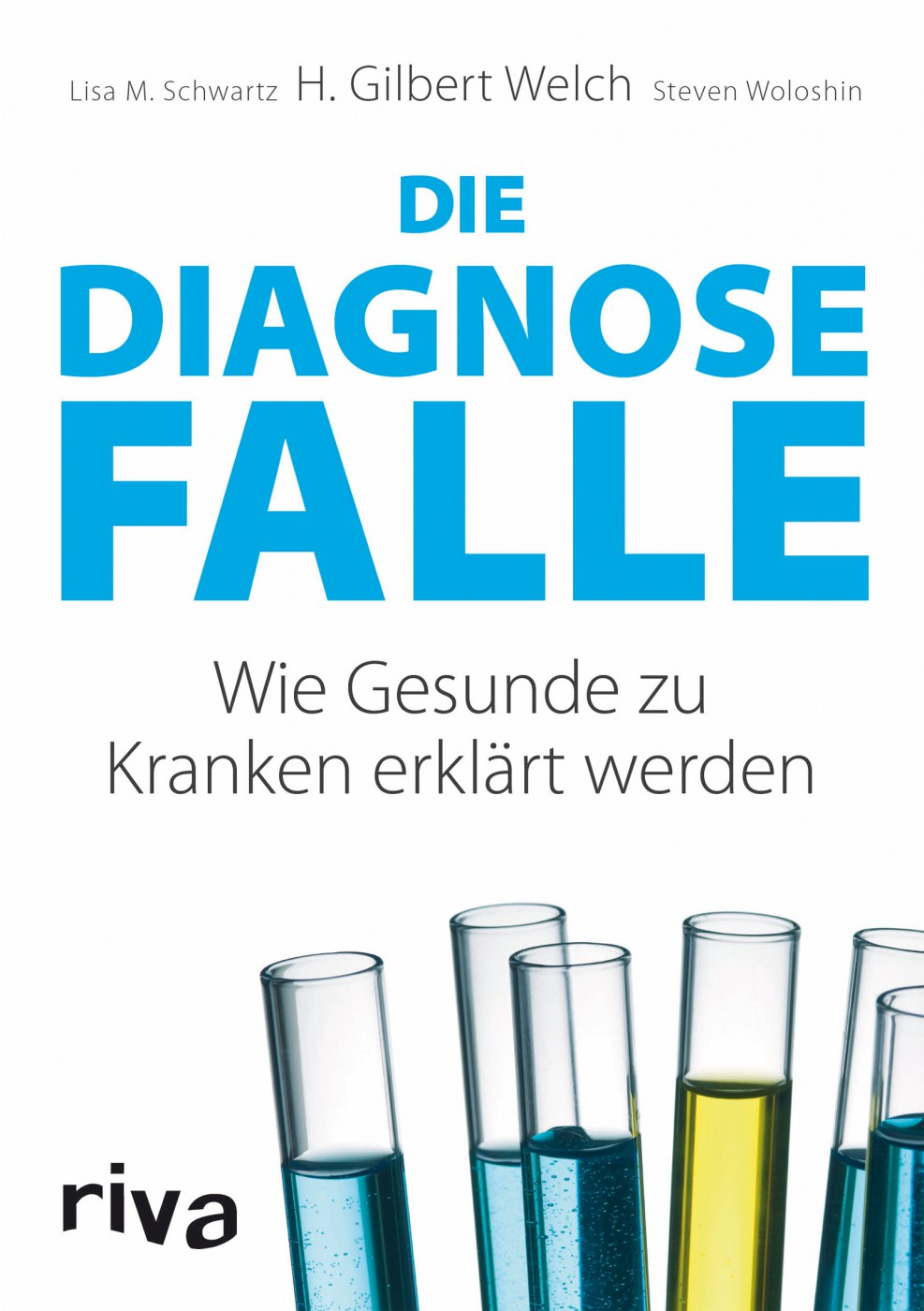 """Die Diagnosefalle"" von Dr. H. Gilbert Welch – Rezension"