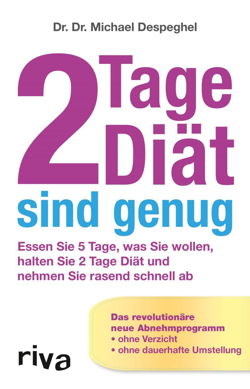 """""""2 Tage Diät sind genug"""" von Dr.Dr. Michael Despeghel – Rezension"""